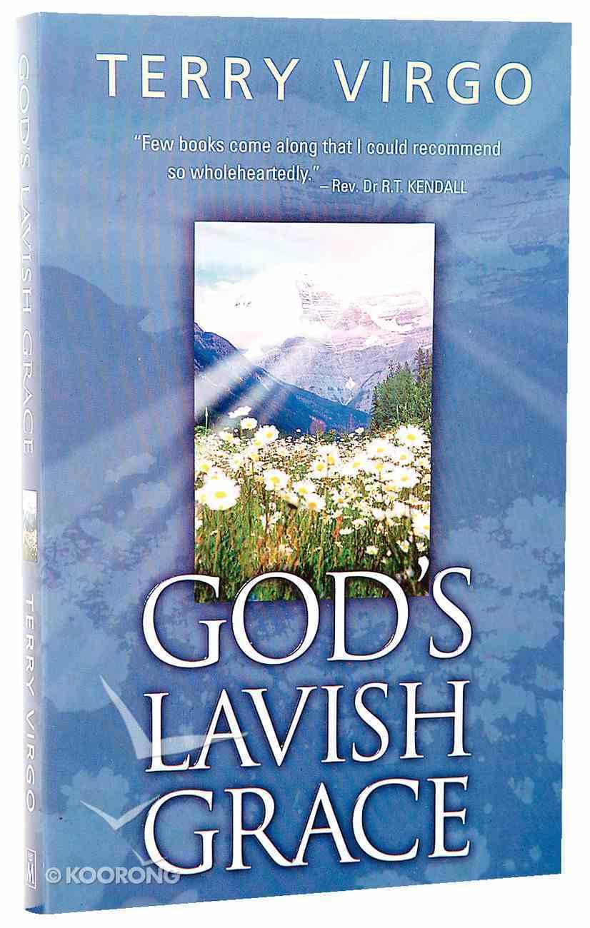 God's Lavish Grace Paperback