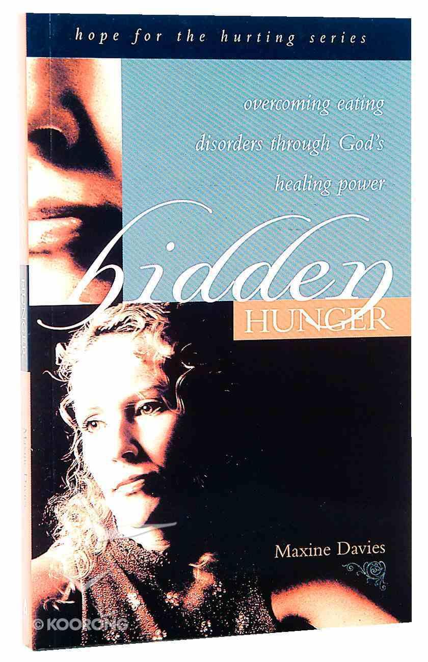 Hope For the Hurting: Hidden Hunger Paperback