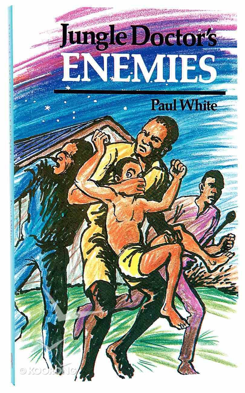 Jungle Doctor's Enemies (Jungle Doctor Adventure Series) Paperback