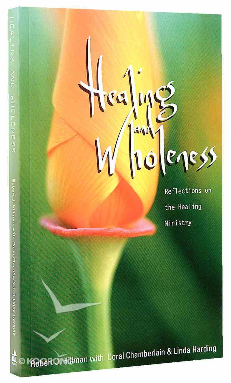 Healing and Wholeness Paperback