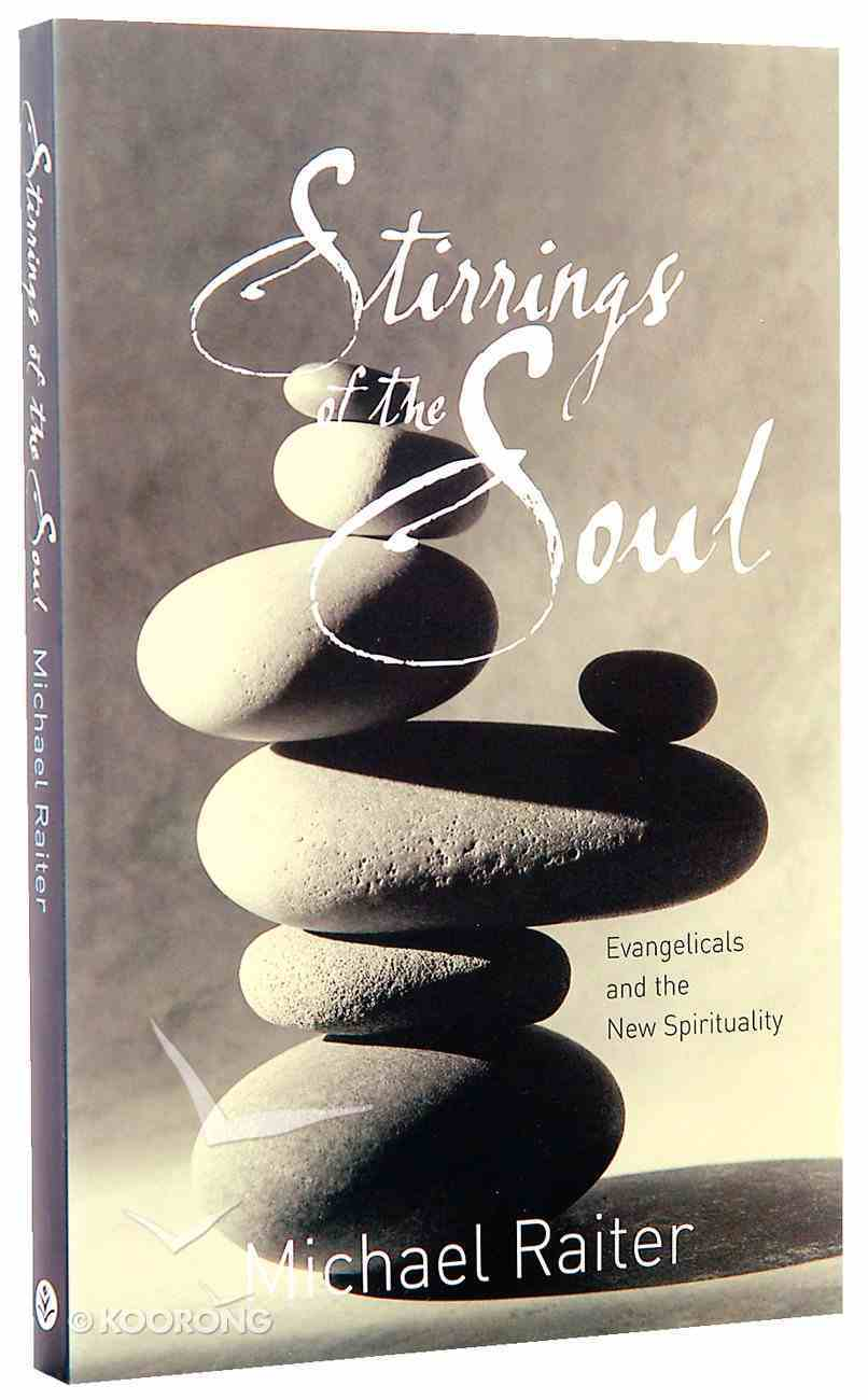 Stirrings of the Soul Paperback