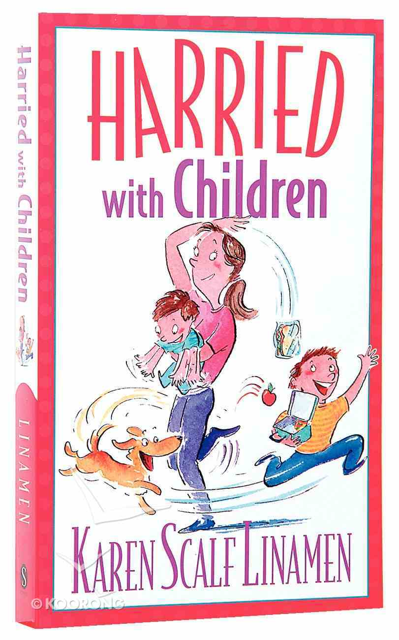Harried With Children Paperback