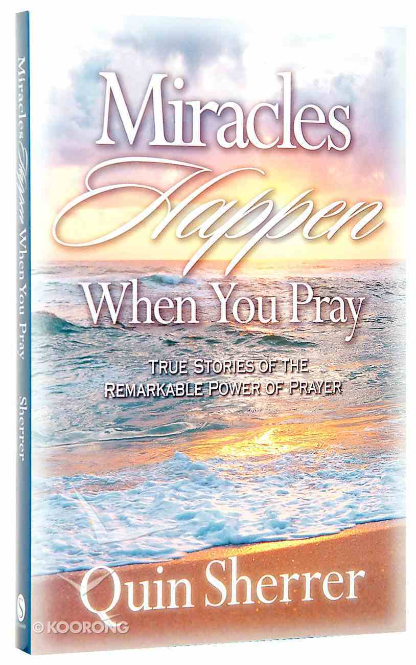 Miracles Happen When You Pray Paperback