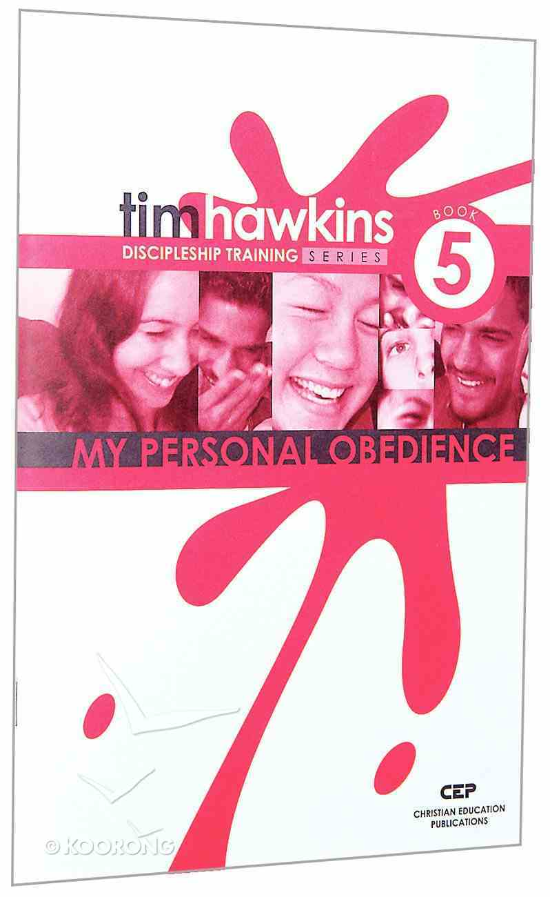 My Personal Obedience (#05 in Cep Discipleship Training Series) Paperback
