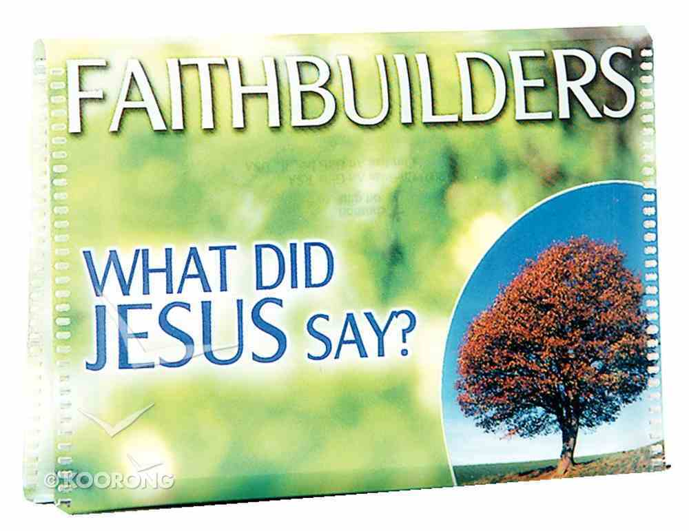 Faithbuilders: What Did Jesus Say? Cards