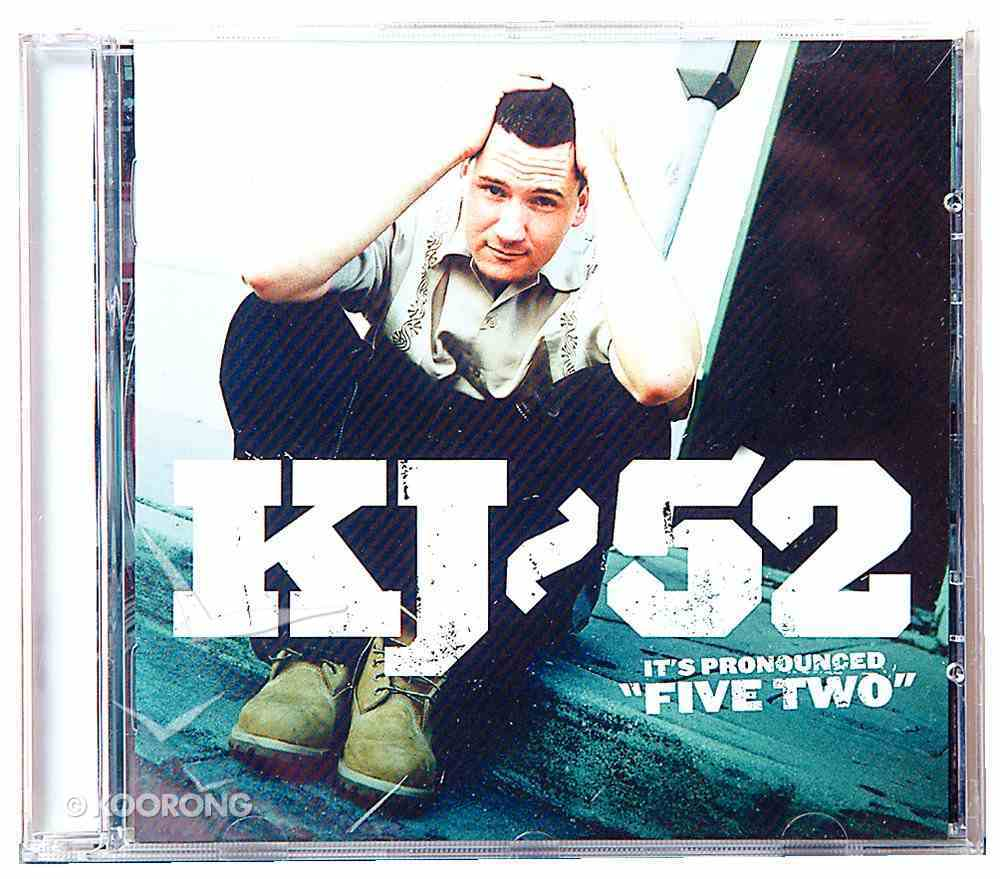 It's Pronounced Five Two CD