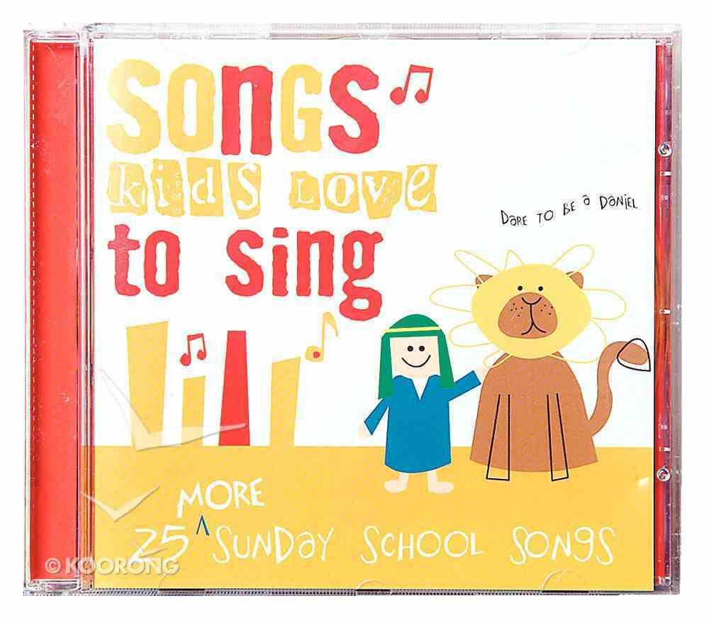 25 More Sunday School Songs Kids Love to Sing CD
