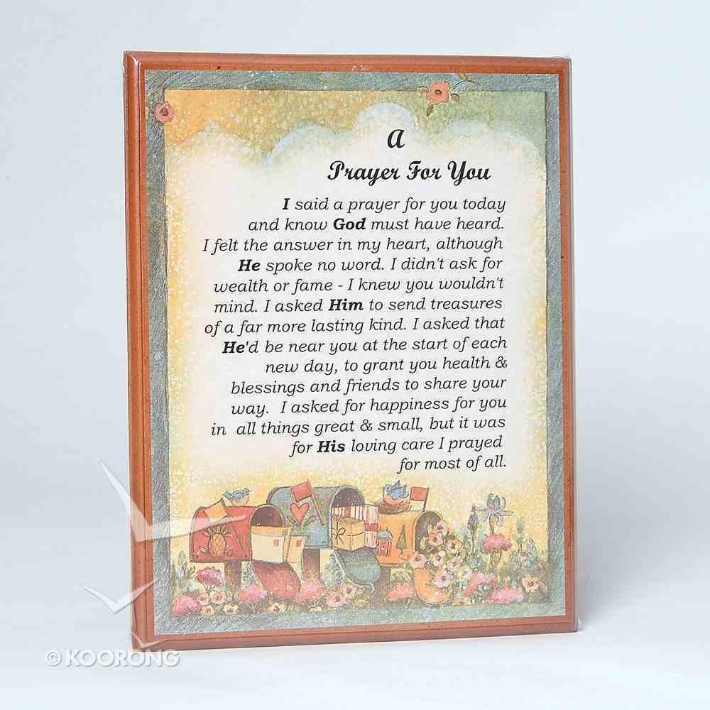 Country Plaque: A Prayer For You Plaque