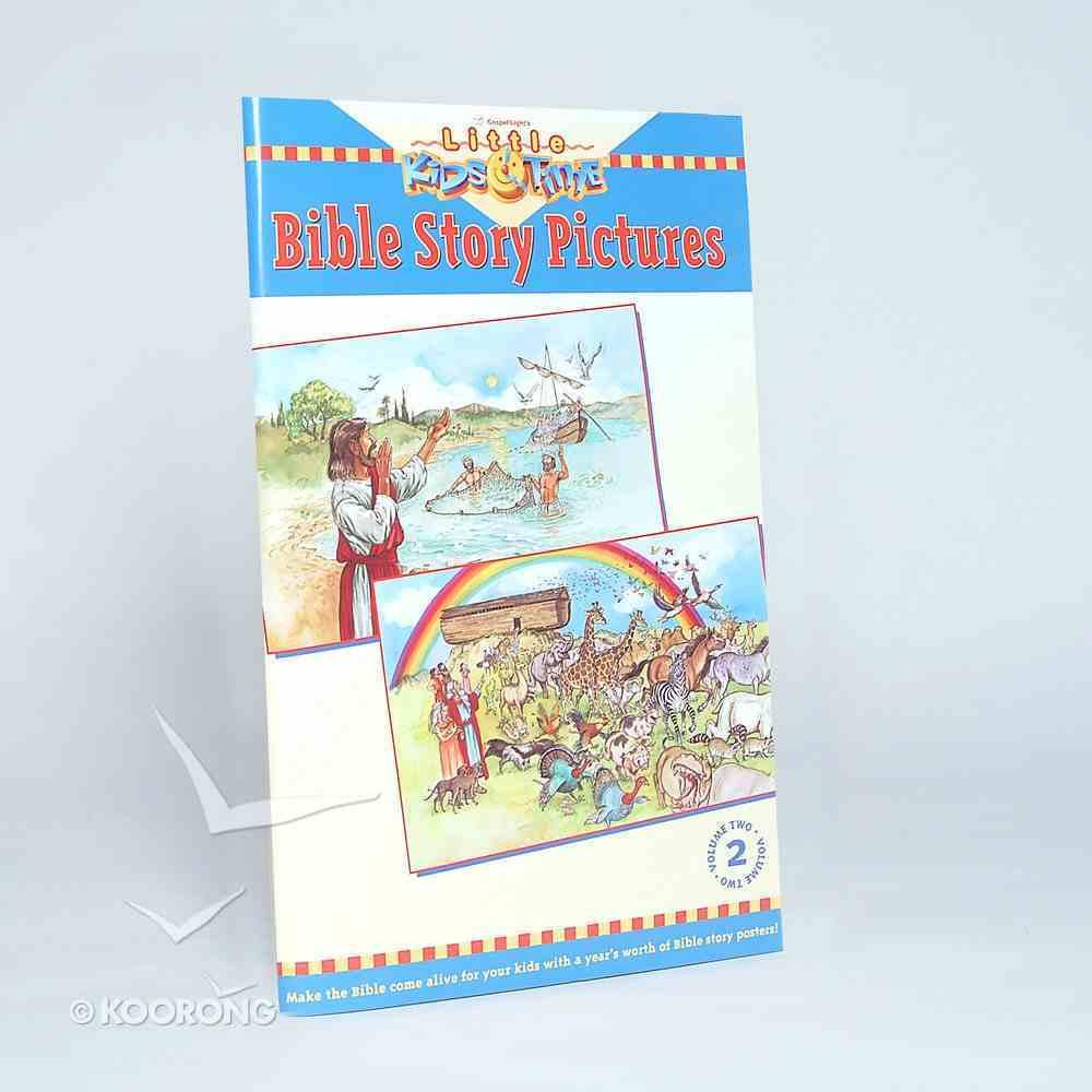 Little Kids Time: Bible Story Pictures (Volume 2) (Gospel Light Kids Time Series) Paperback