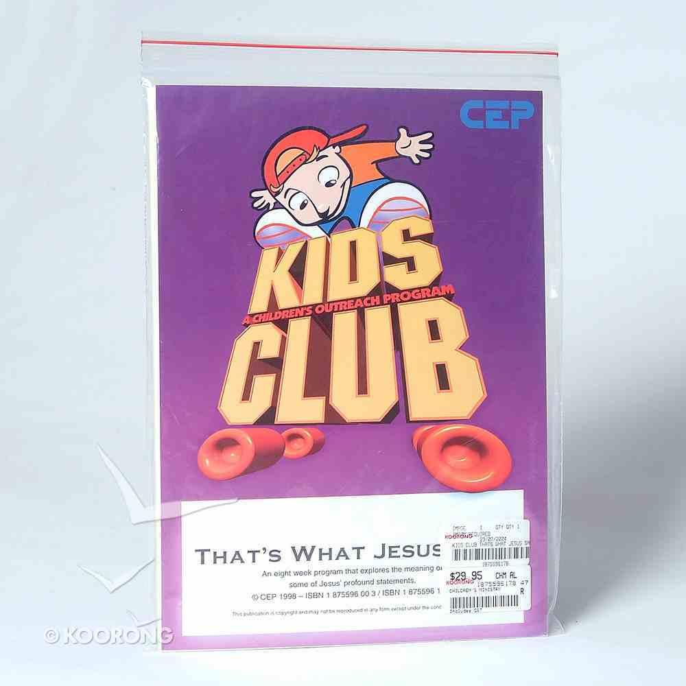 Kids Club Thats What Jesus Said Paperback