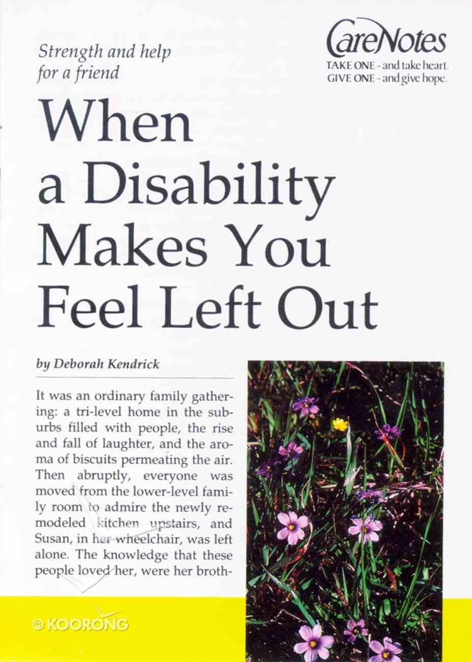 Care Notes: When a Disability Makes You Feel Left Out Paperback