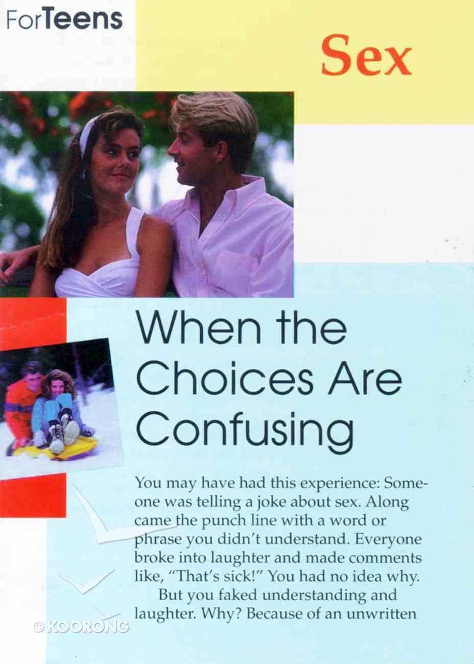 Sex- When the Choices Are Confusing (Teen Care Notes Series) Paperback