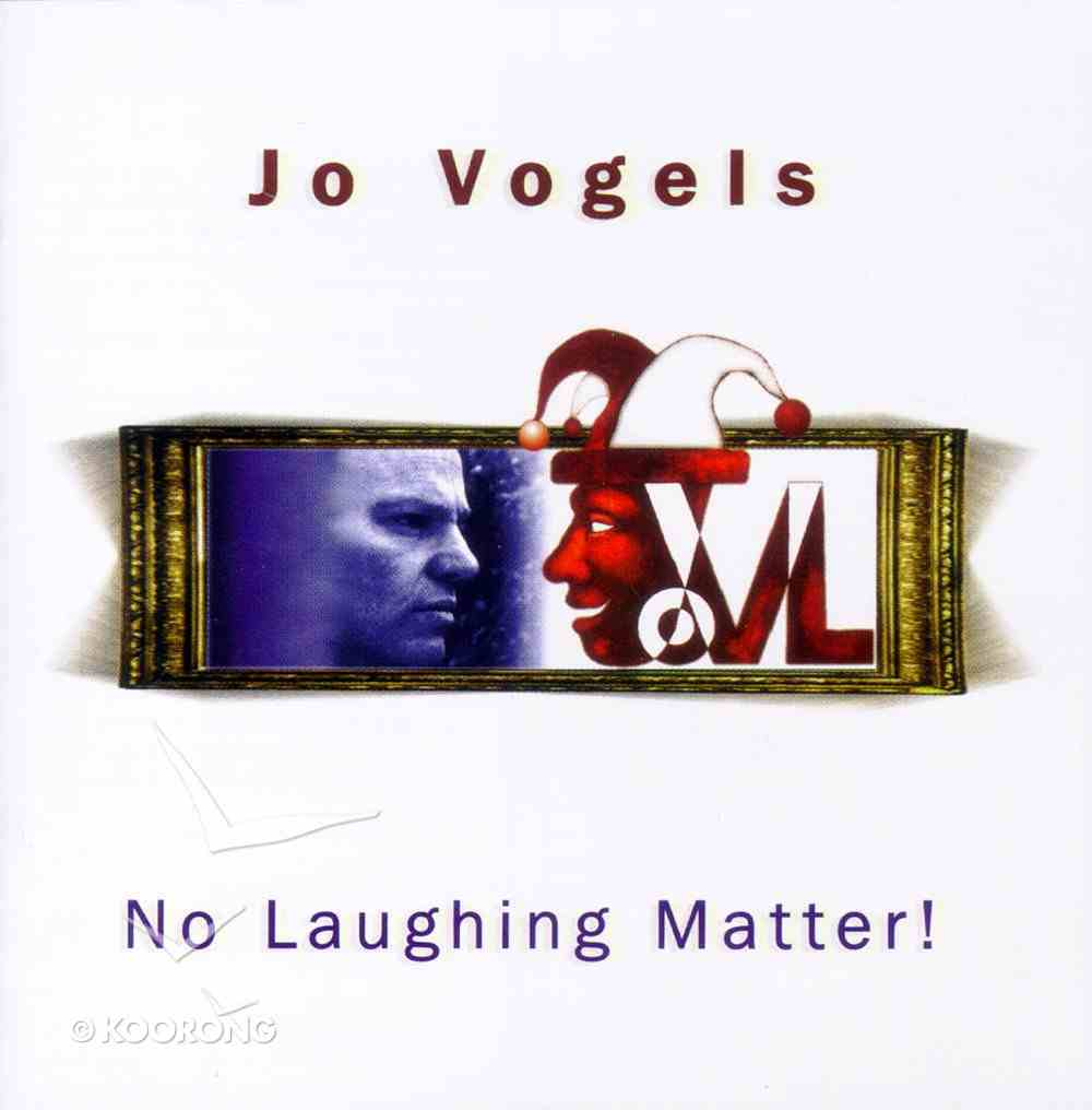 No Laughing Matter! CD