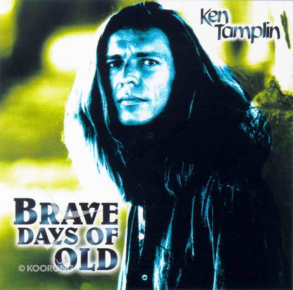 Brave Days of Old CD