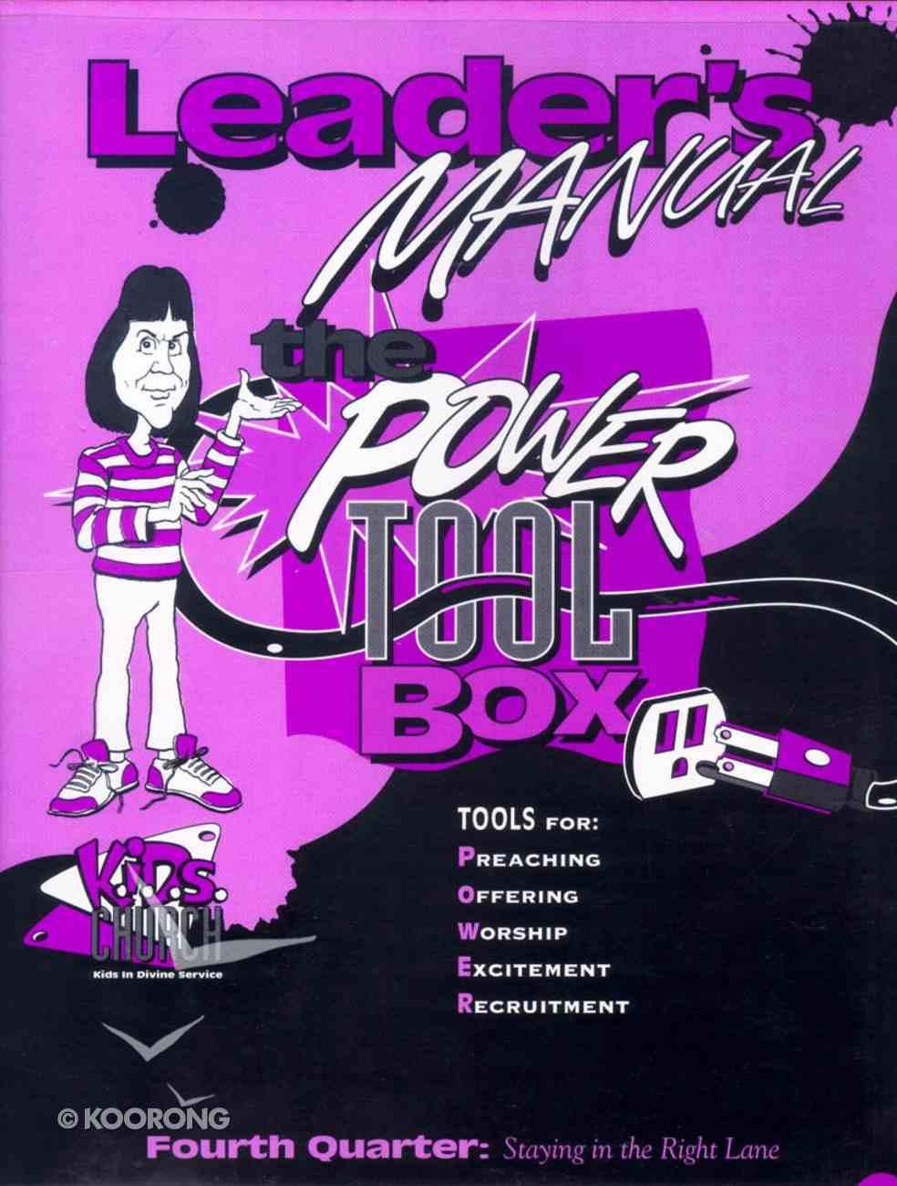 Kids Church: Power Tool Box Q4 Leaders Manual Paperback