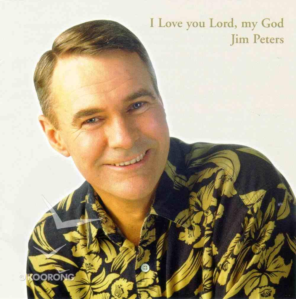 I Love You Lord, My God CD
