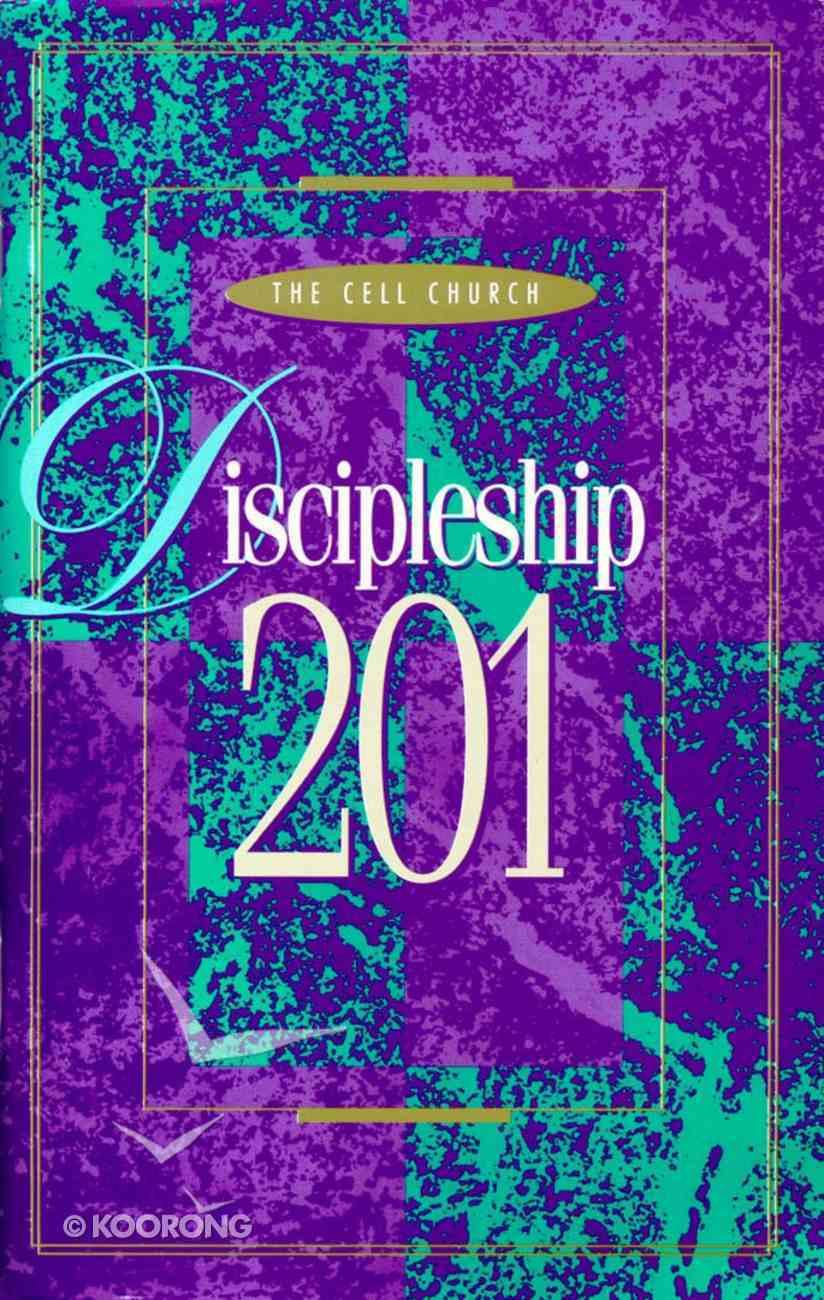Discipleship 201 Paperback