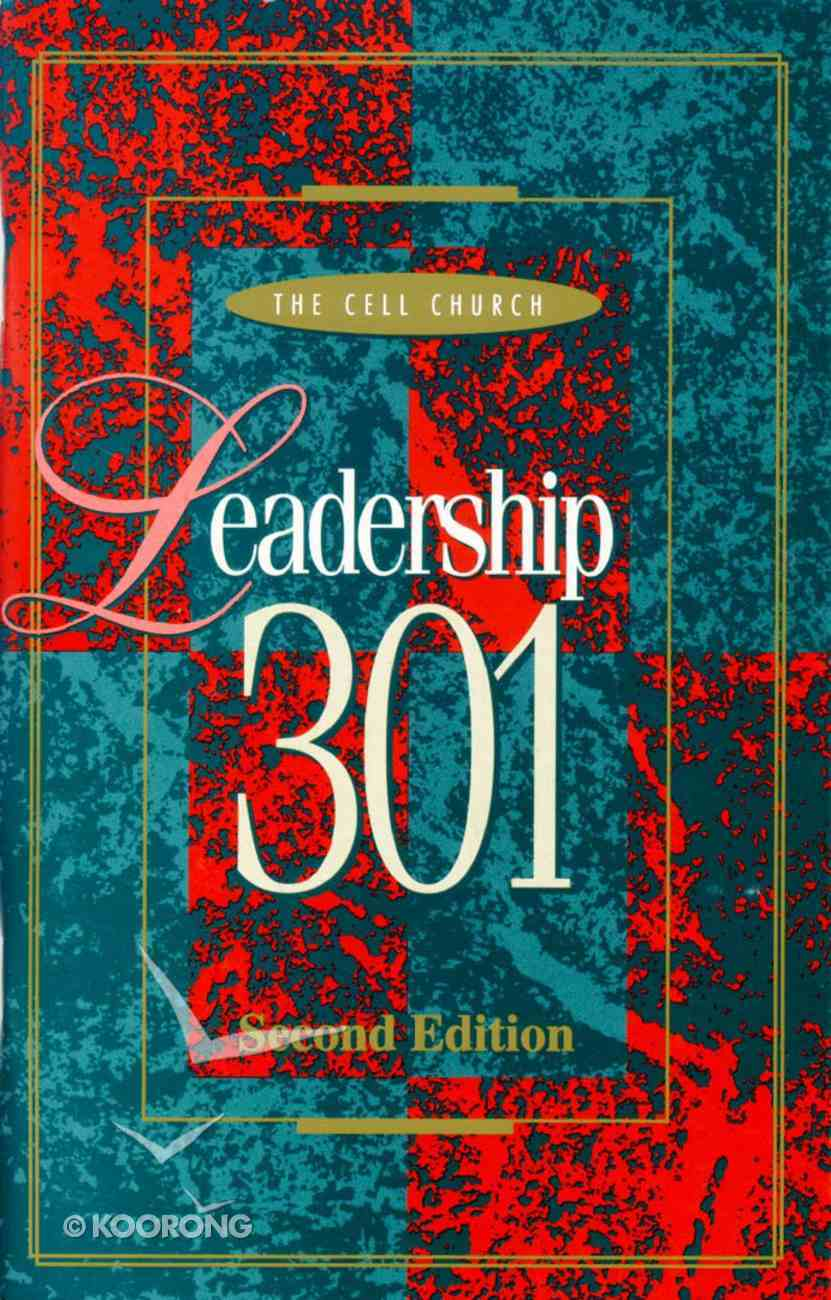 Leadership 301 (2nd Edition) Paperback