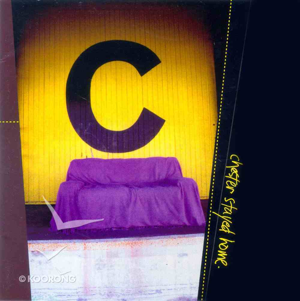 Chester Stayed Home CD