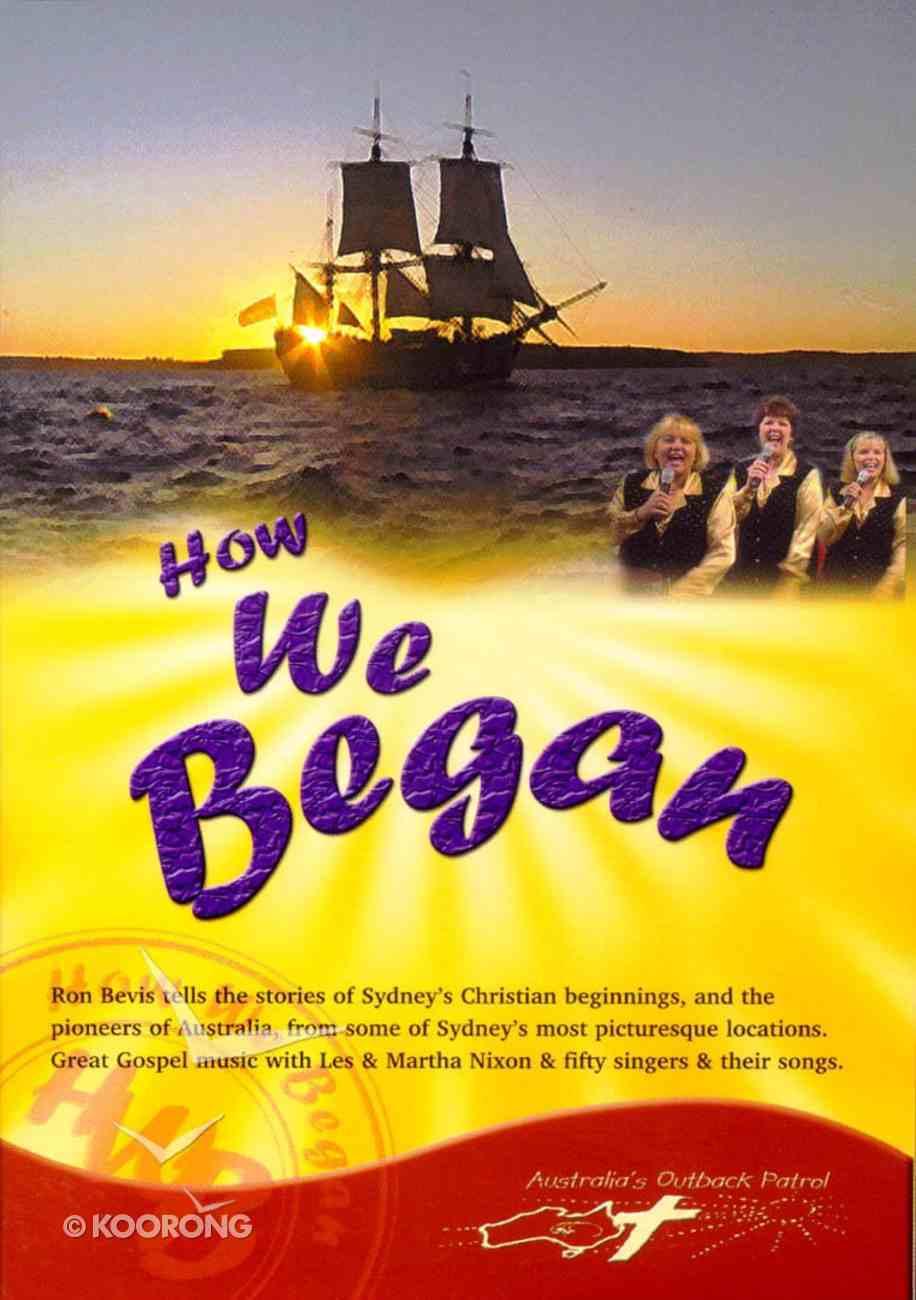 How We Began DVD
