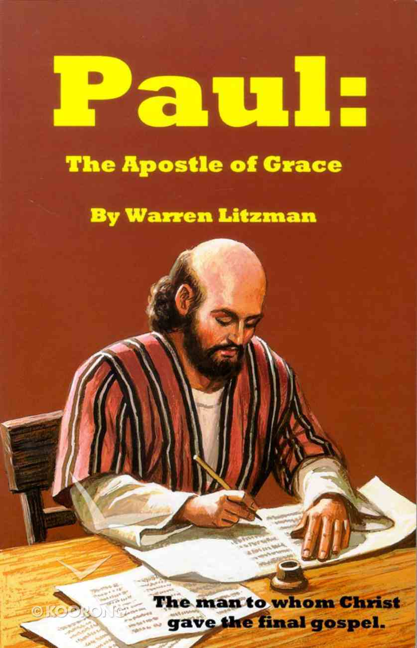 Paul: The Apostle of Grace Paperback