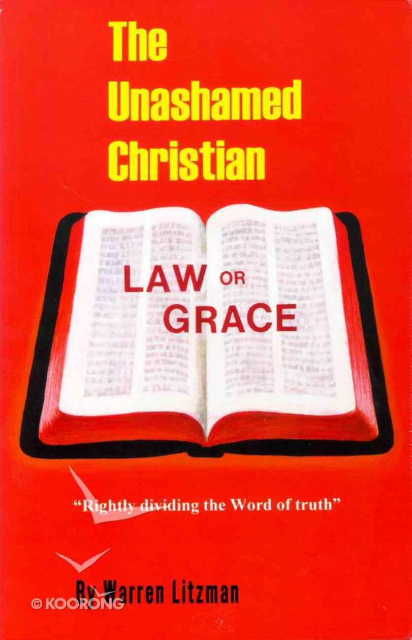 The Unashamed Christian Paperback