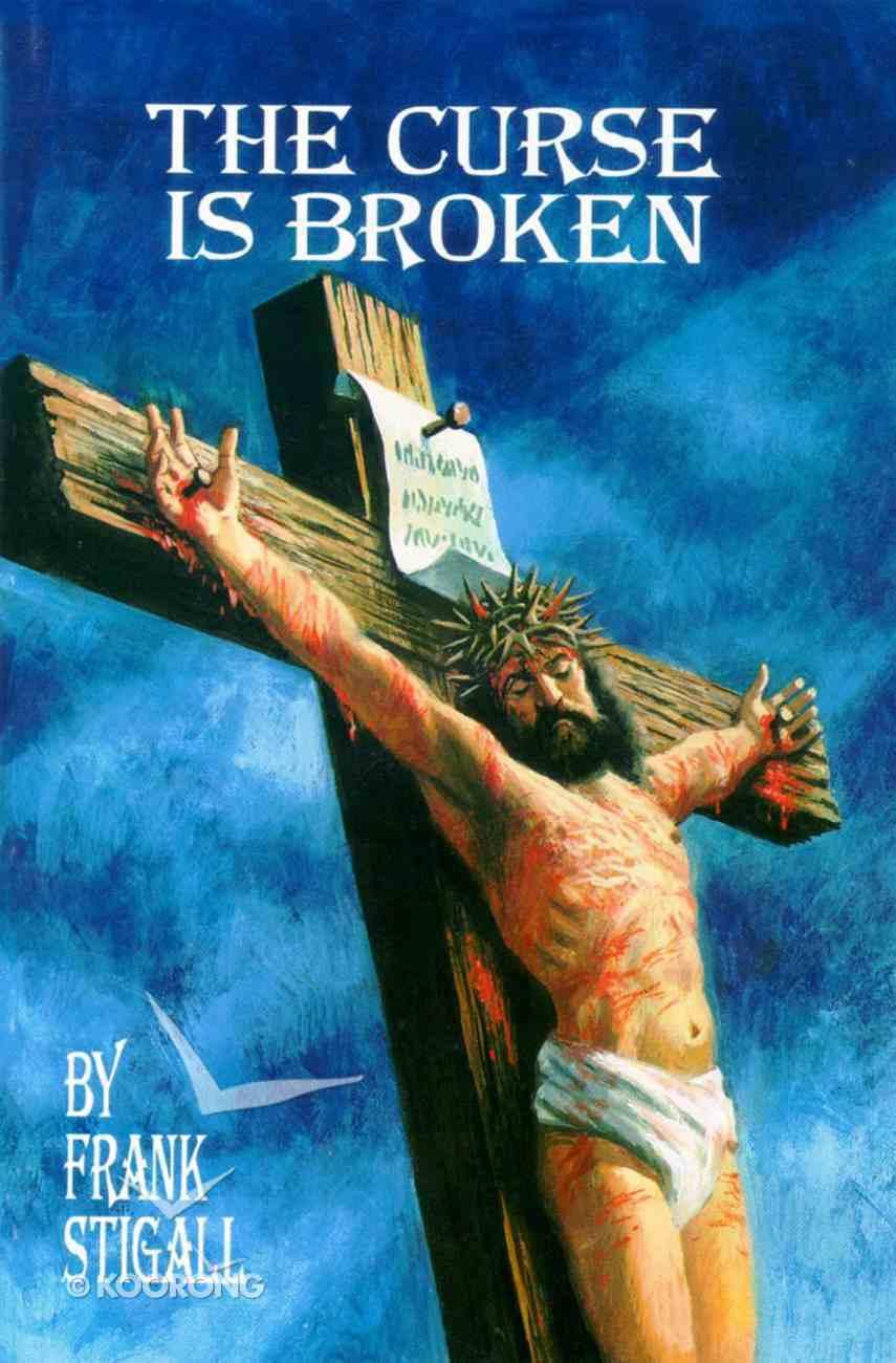 The Curse is Broken Paperback