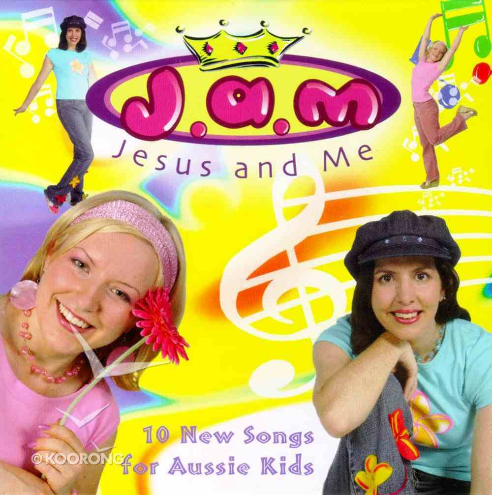 Jam Jesus and Me: 10 New Songs For Aussie Kids CD