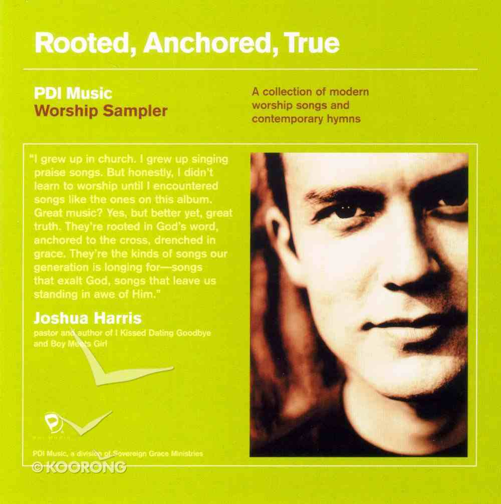 Pdi Music Worship Sampler: Rooted, Anchored, True CD