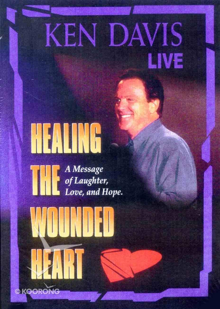 Healing the Wounded Heart (Ken Davis Live Series) DVD