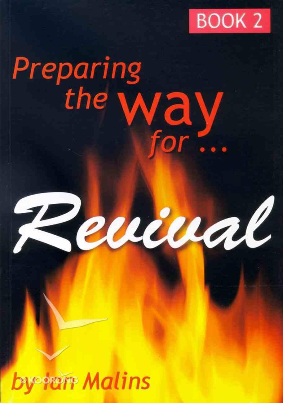 Revival #02: Preparing the Way For Revival Paperback