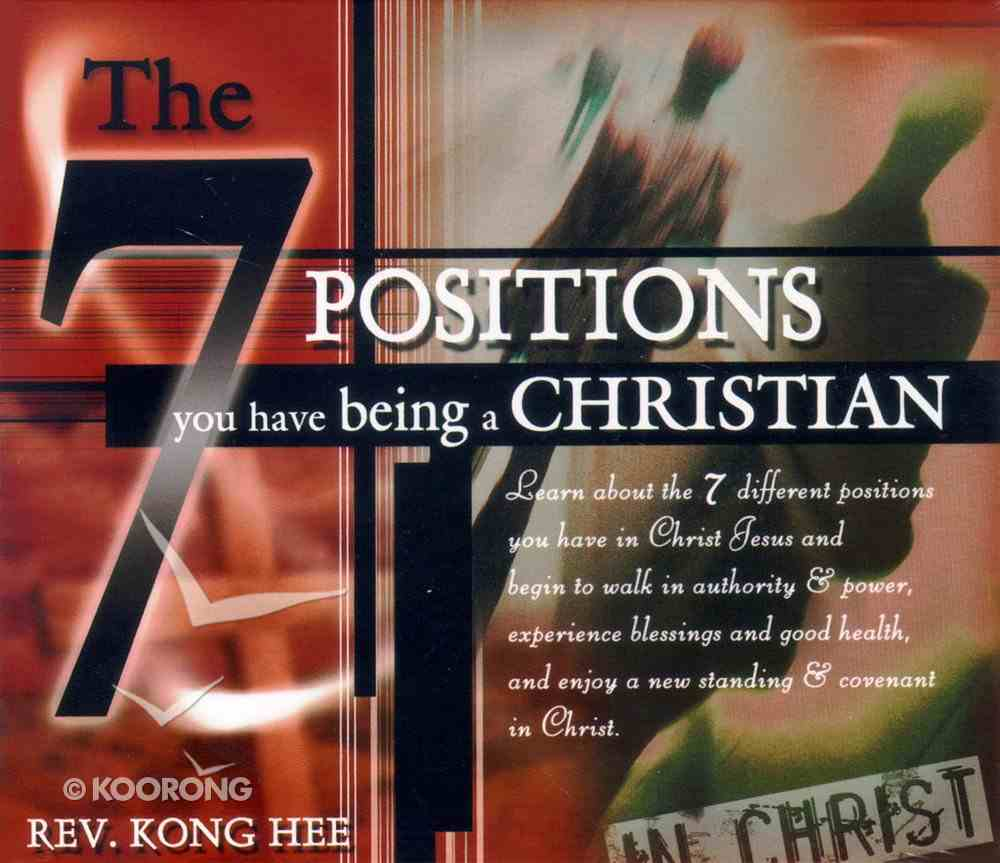 The Seven Positions You Have Being a Christian CD