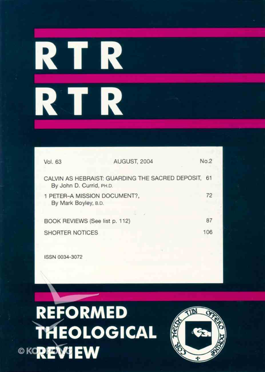 Reformed Theological Review August 2004 Booklet