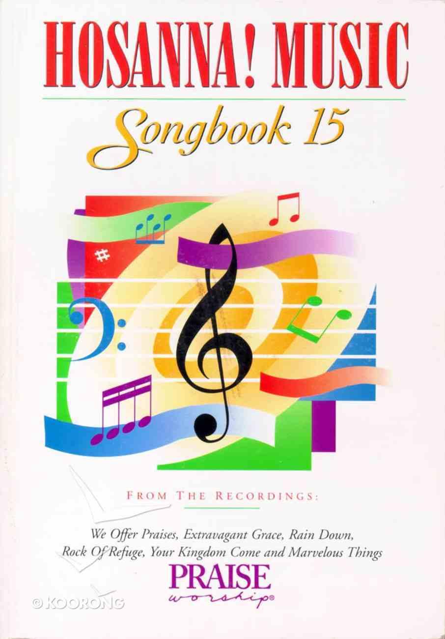 Hosanna Music Songbook 15 Paperback