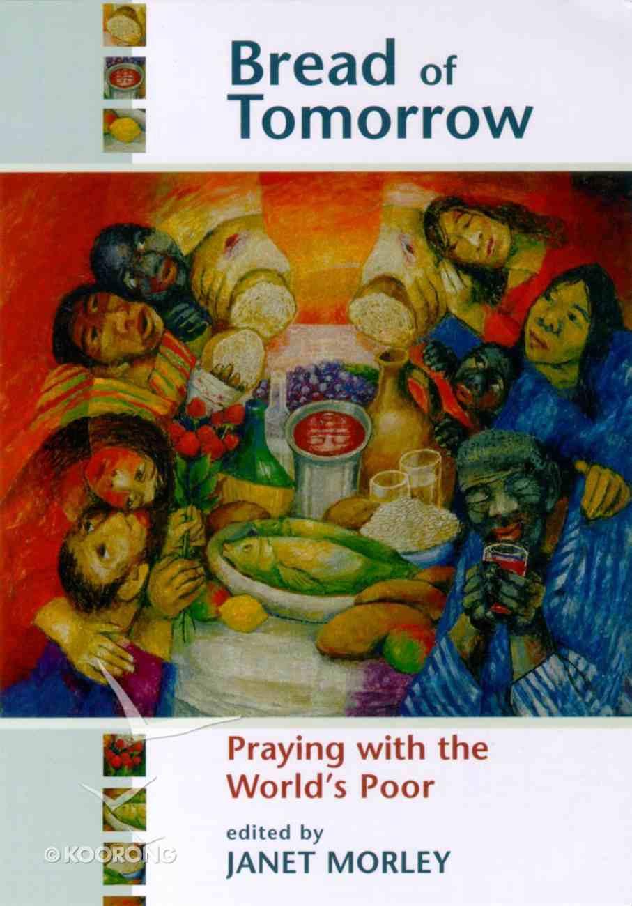 Bread of Tomorrow Paperback