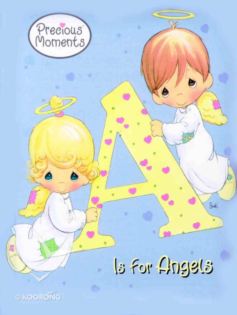 A is For Angel (Precious Moments) (Golden Books Series) Board Book