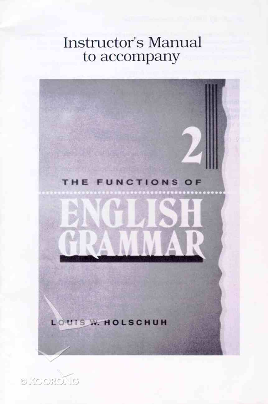 2: The Functions of English Grammar 2 (Instructor's Manual) Paperback