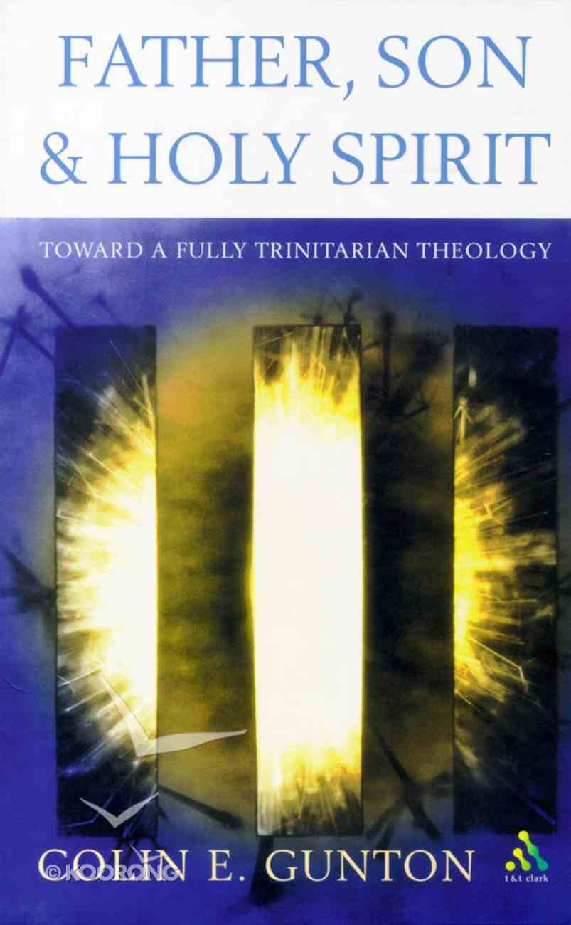 Father, Son and Holy Spirit Paperback