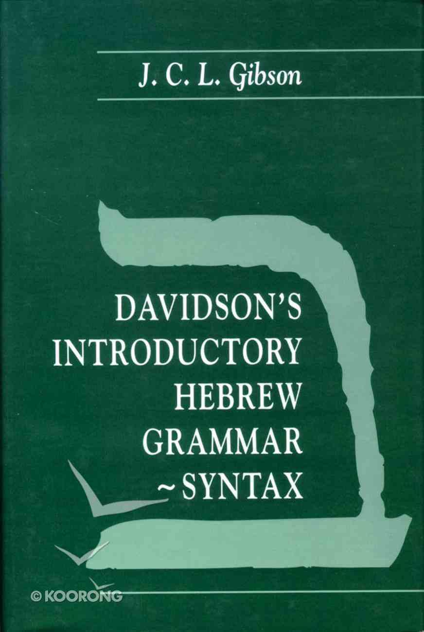 Davidson's Introductory Hebrew Grammar-Syntax (4th Edition) Hardback