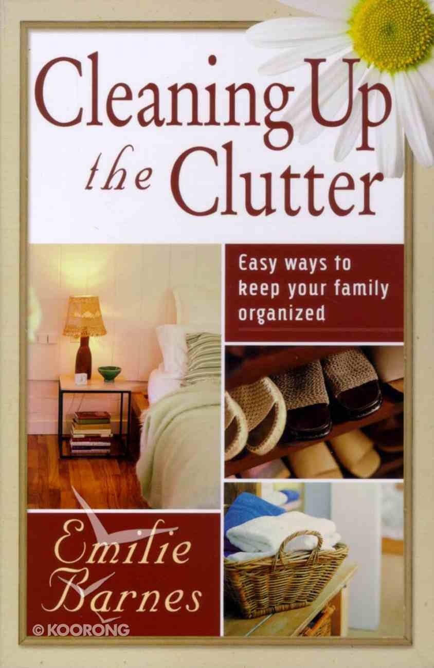 Cleaning Up the Clutter Paperback