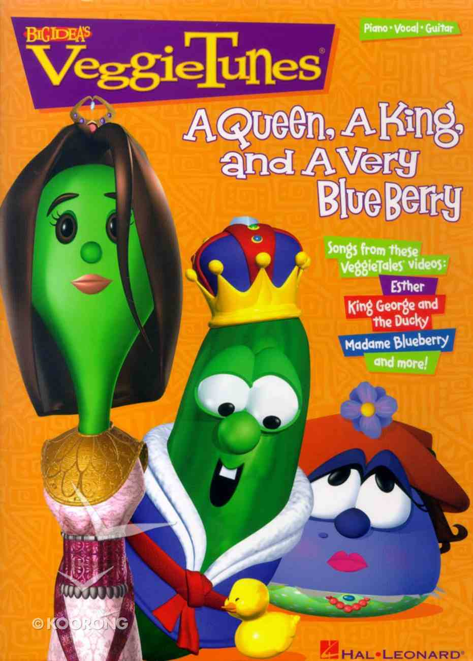 Queen, a King and a Very Blue Berry, a (Veggie Tales Music Series) Paperback