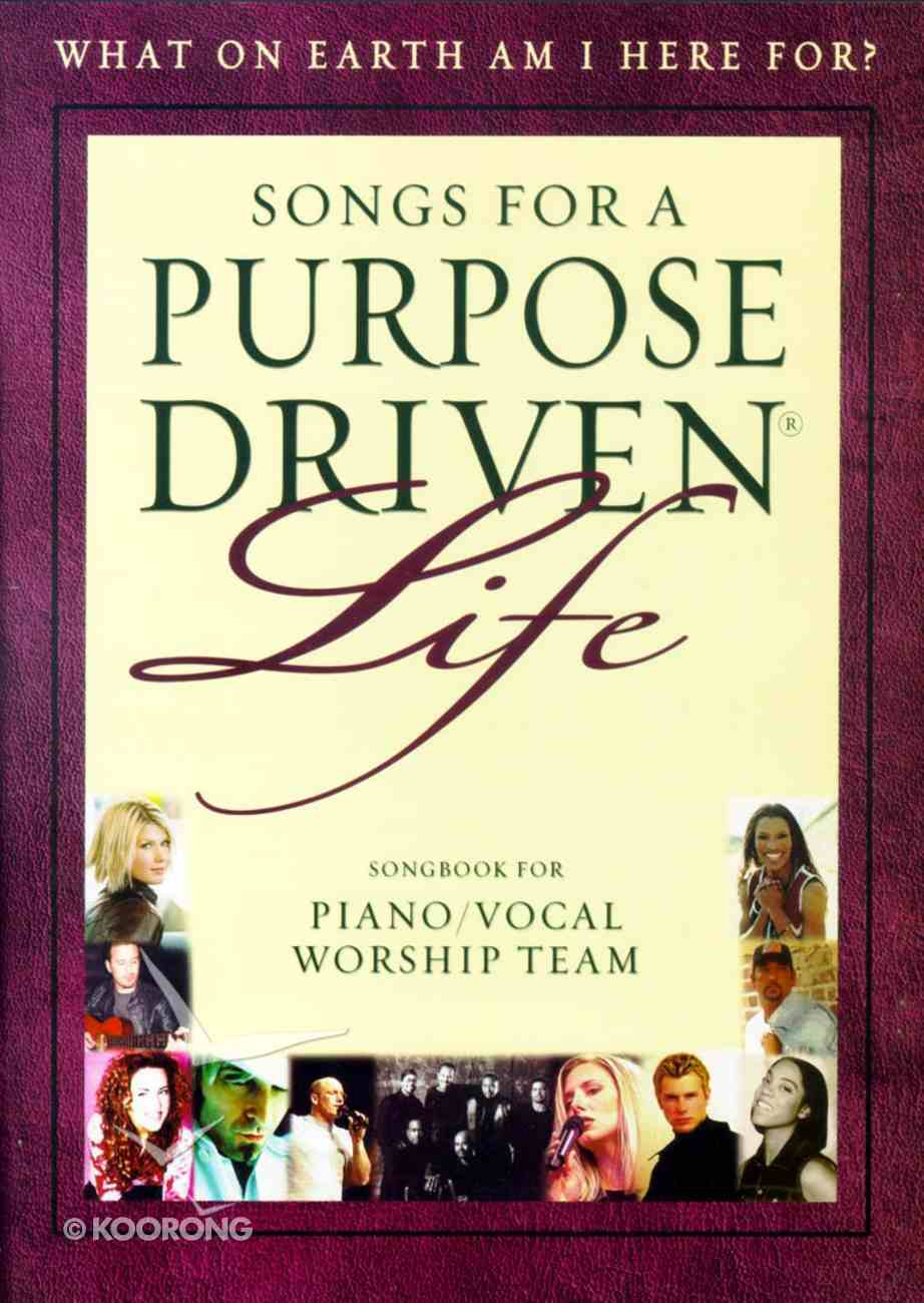 Songs For a Purpose Driven Life Paperback