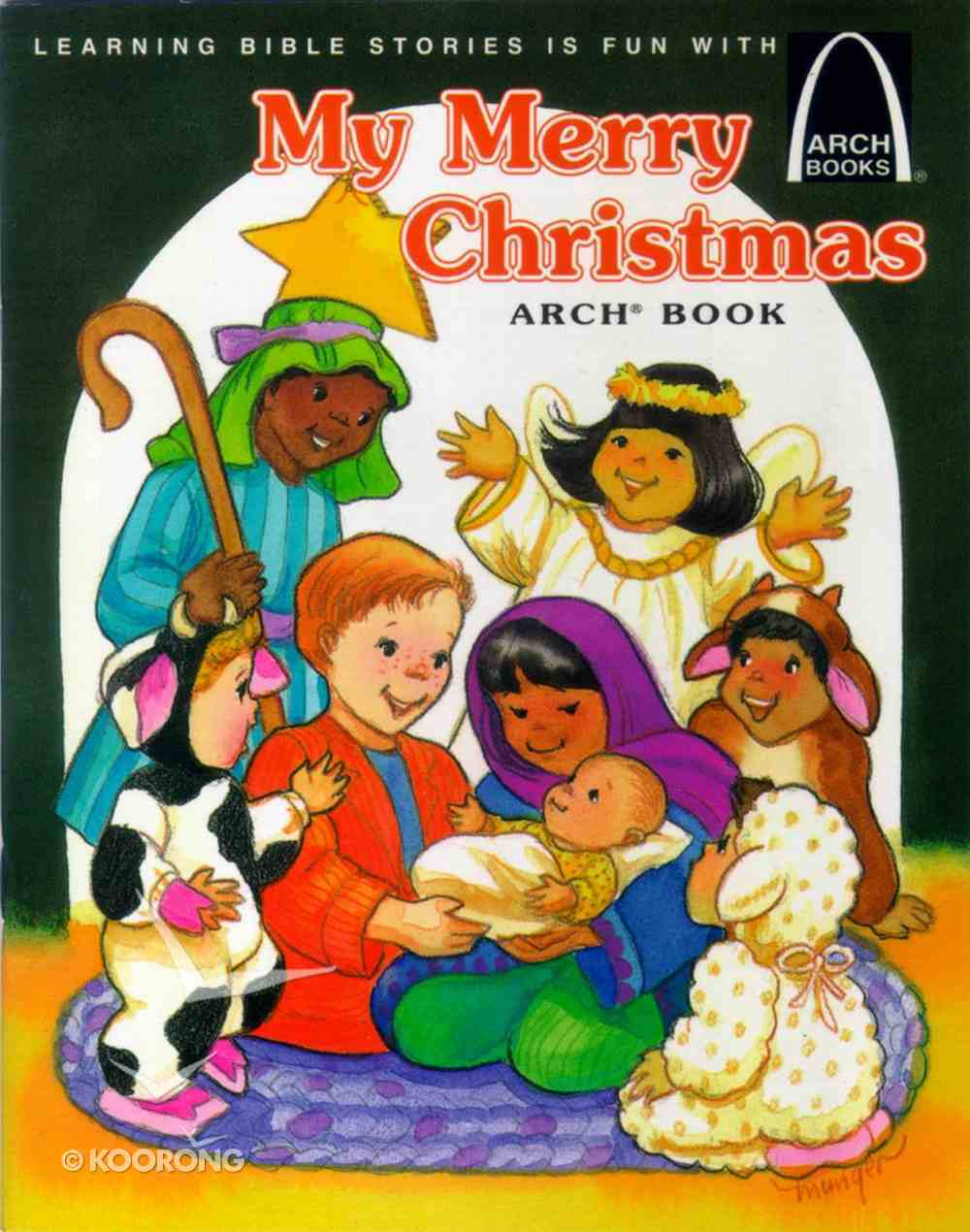 My Merry Christmas (Arch Books Series) Paperback