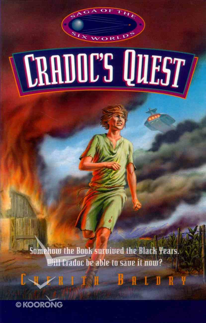 Cradoc's Quest (Saga Of The Six Worlds Series) Paperback