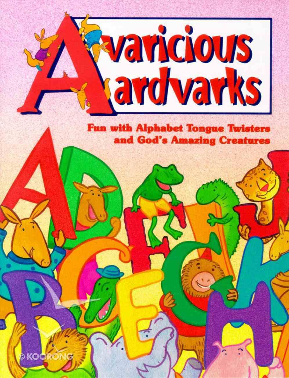 Avaricious Aardvarks (Happy Day Series) Paperback