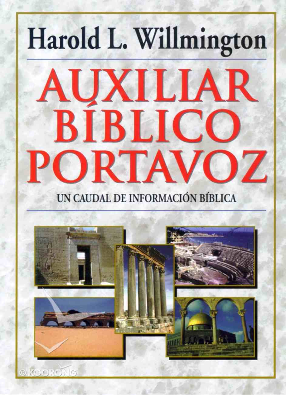 Auxiliar Biblico Portavoz (Willmington's Guide To The Bible) Hardback