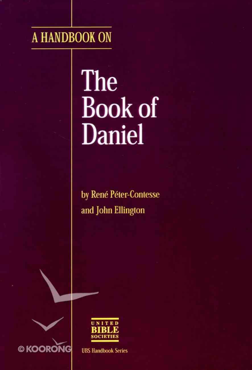A Handbook on the Book of Daniel Paperback