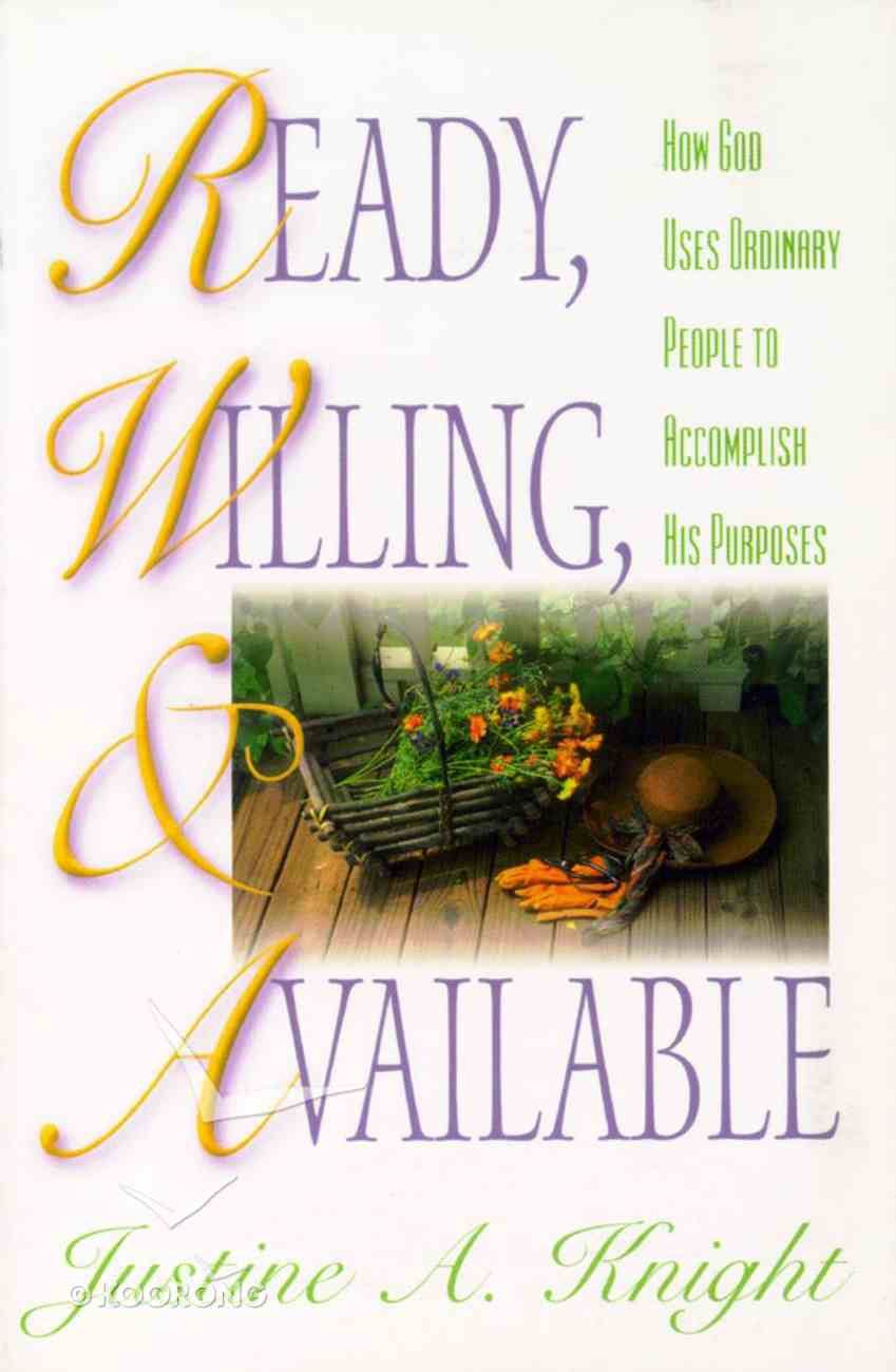 Ready, Willing & Available Paperback