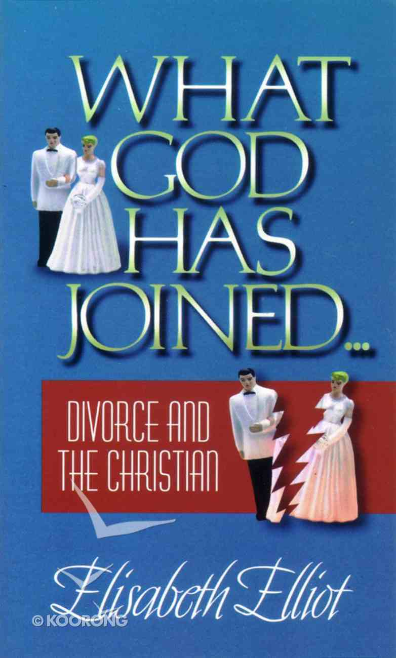 What God Has Joined Paperback