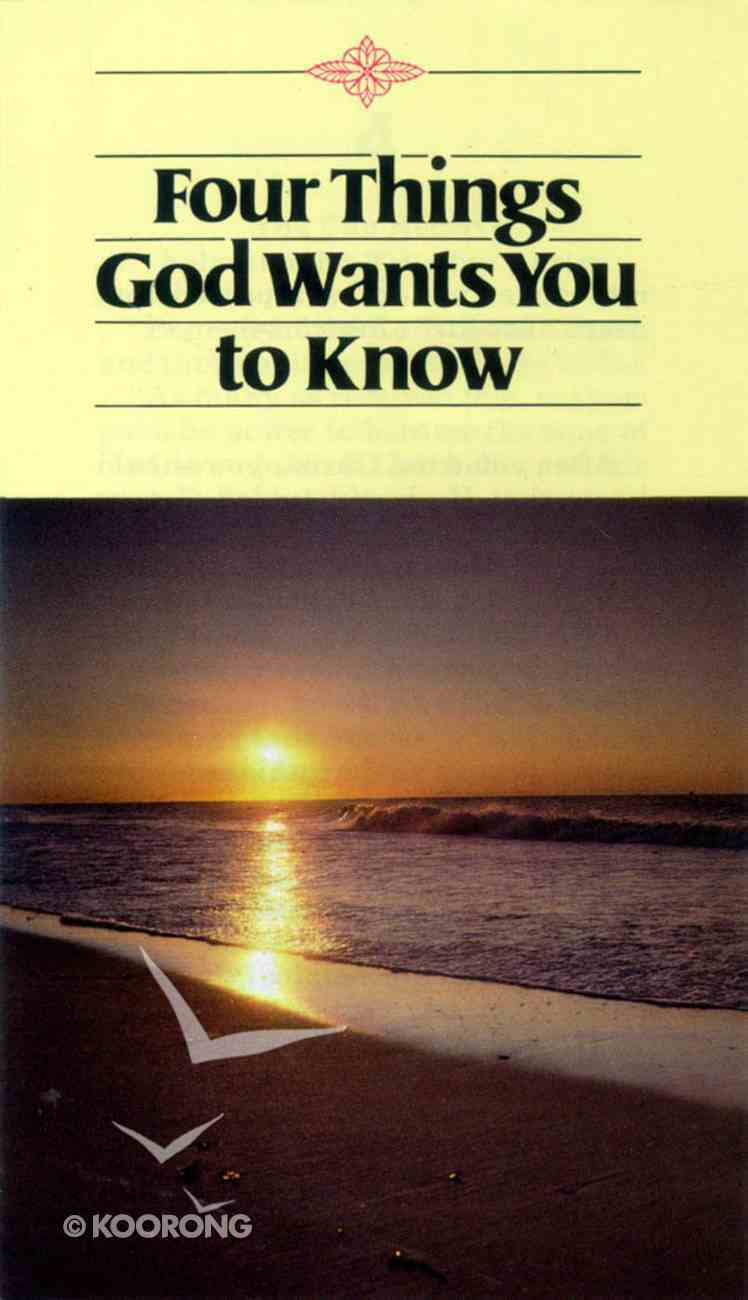 Four Things God Wants You to Know Booklet